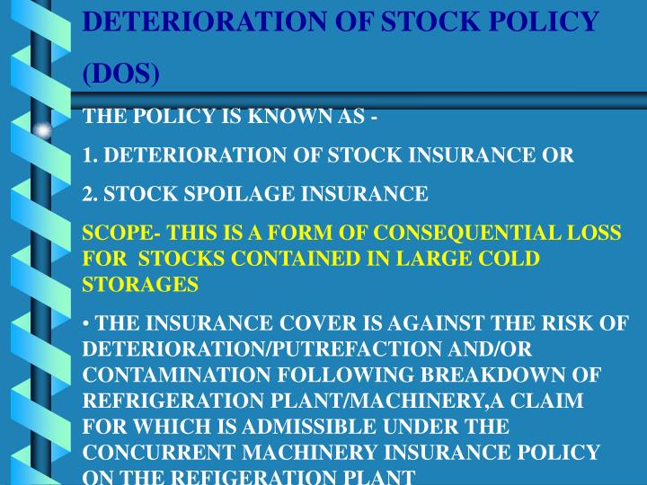 DETERIORATION OF STOCK POLICY