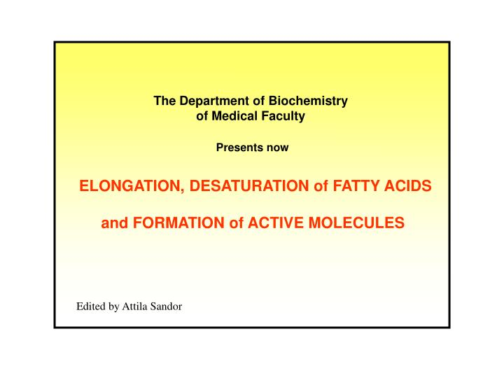 The Department of Biochemistry