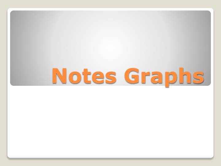 Notes graphs