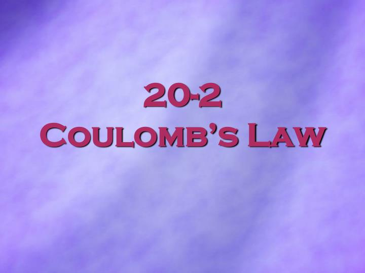 20 2 coulomb s law