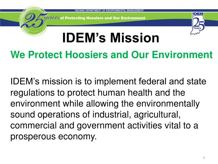 IDEM's Mission