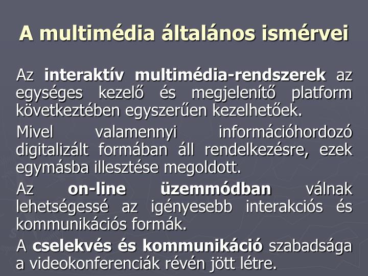 A multimédia általános ismérvei