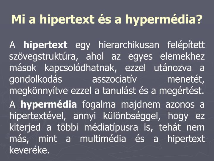 Mi a hipertext és a hypermédia?