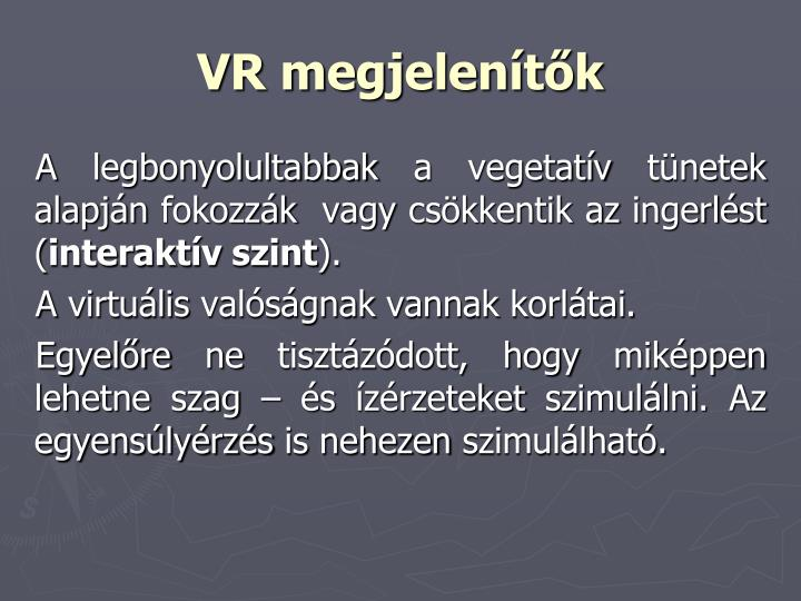 VR megjelenítők
