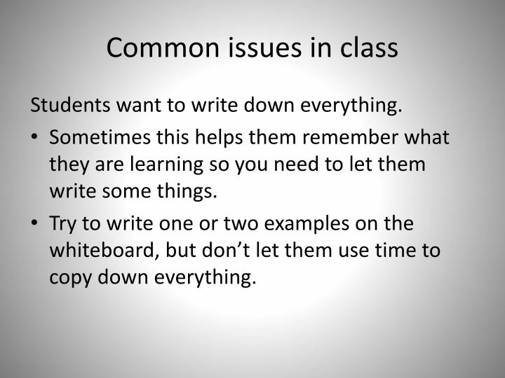 Common issues in class
