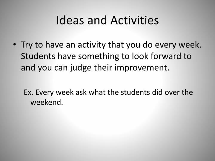 Ideas and Activities