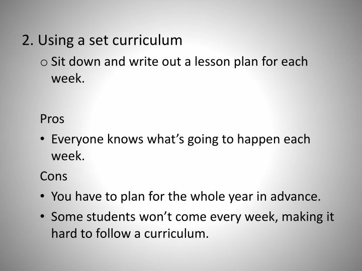 2. Using a set curriculum