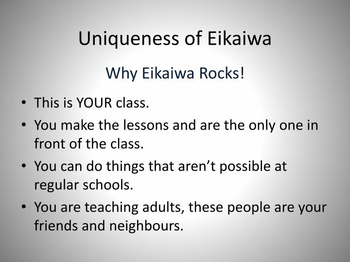 Uniqueness of Eikaiwa