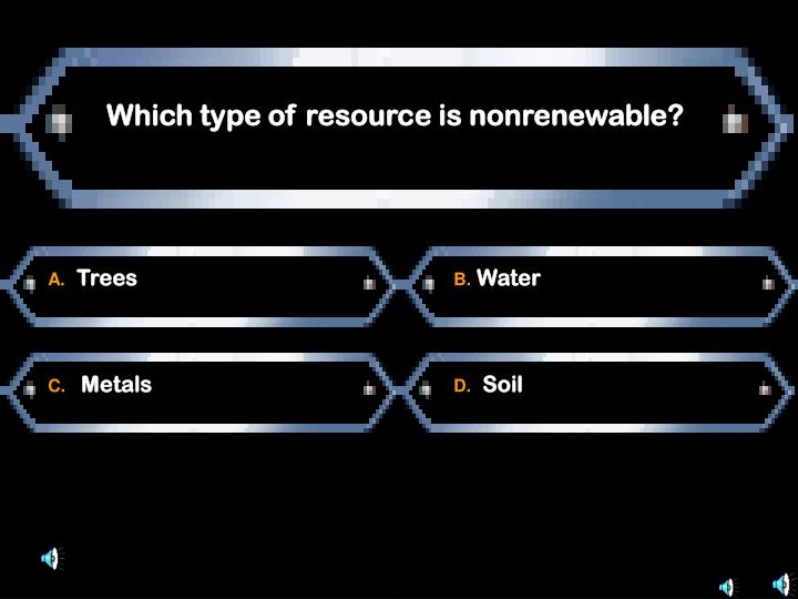 Which type of resource is nonrenewable?