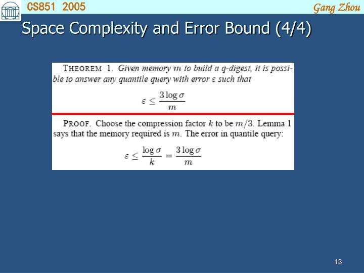 Space Complexity and Error Bound (4/4)