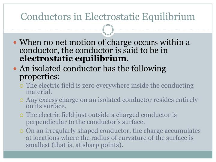Conductors in Electrostatic Equilibrium