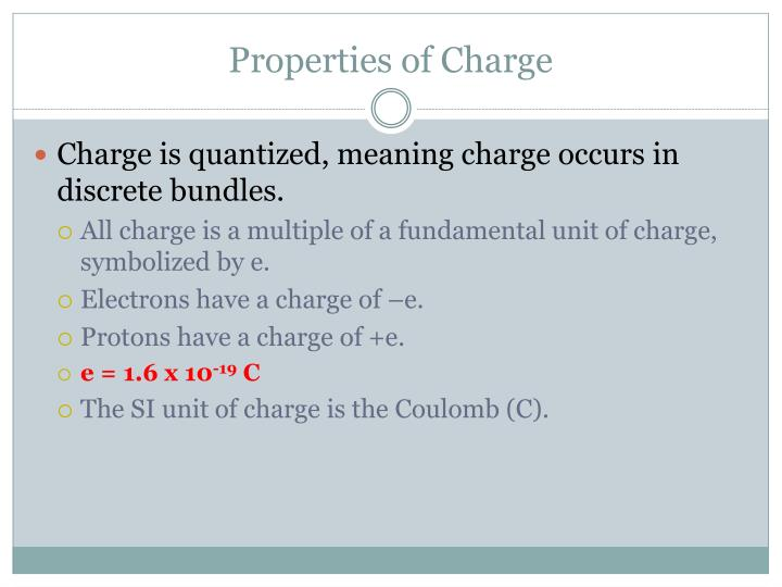 Properties of Charge