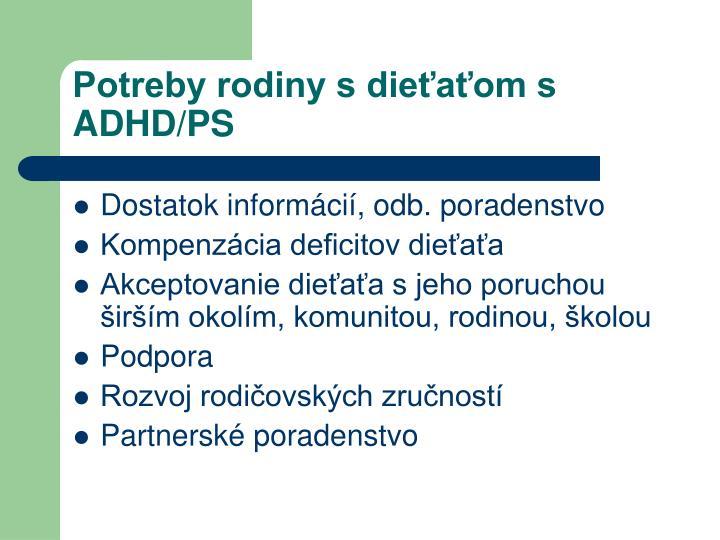Potreby rodiny s dieťaťom s ADHD/PS