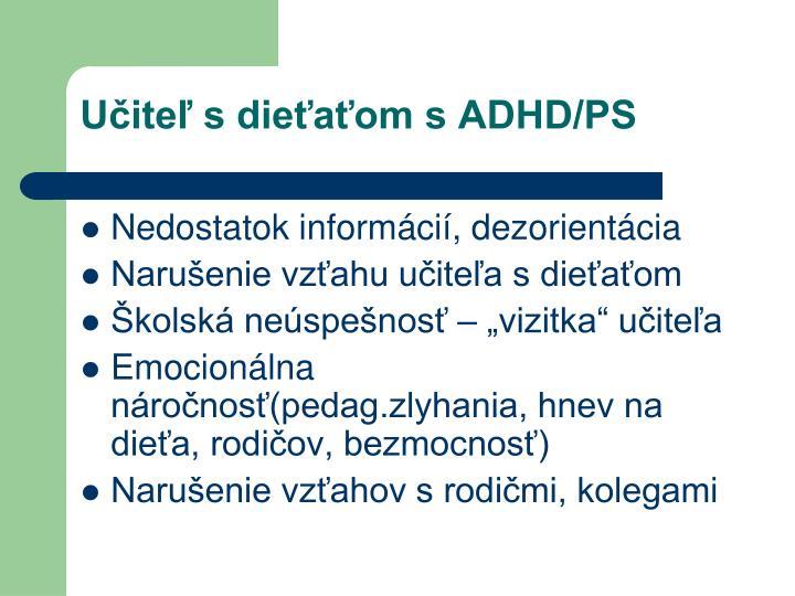 Učiteľ s dieťaťom s ADHD/PS