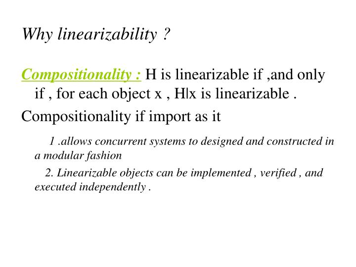 Why linearizability ?