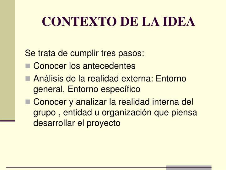 CONTEXTO DE LA IDEA