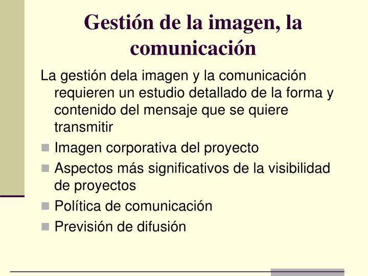 Gestión de la imagen, la comunicación