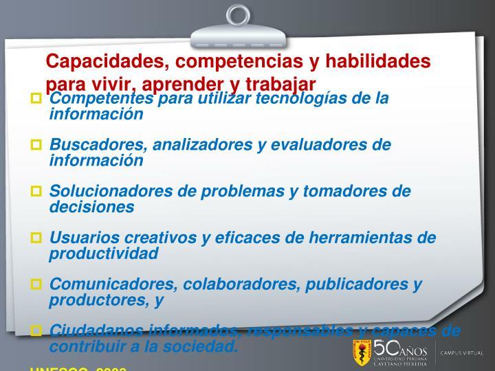 Capacidades, competencias y habilidades para vivir, aprender y trabajar
