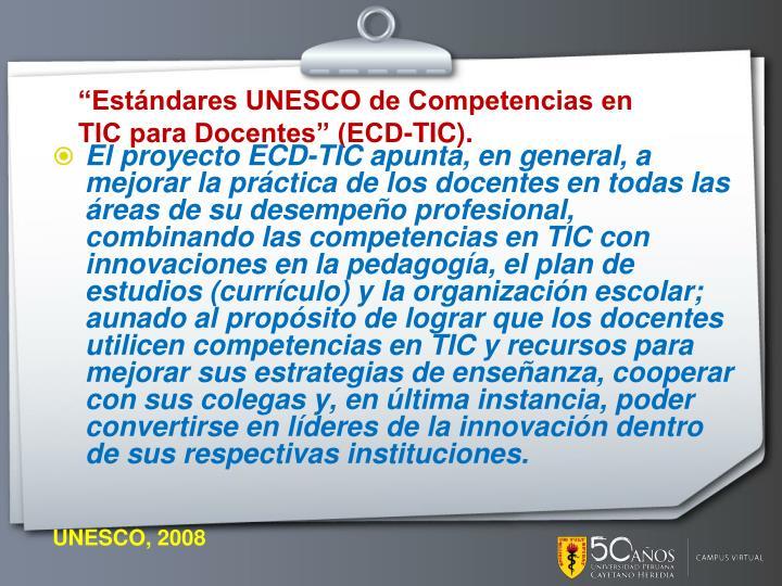 """""""Estándares UNESCO de Competencias en"""