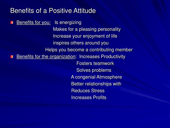 Benefits of a Positive Attitude