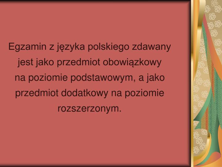 Egzamin z języka polskiego zdawany
