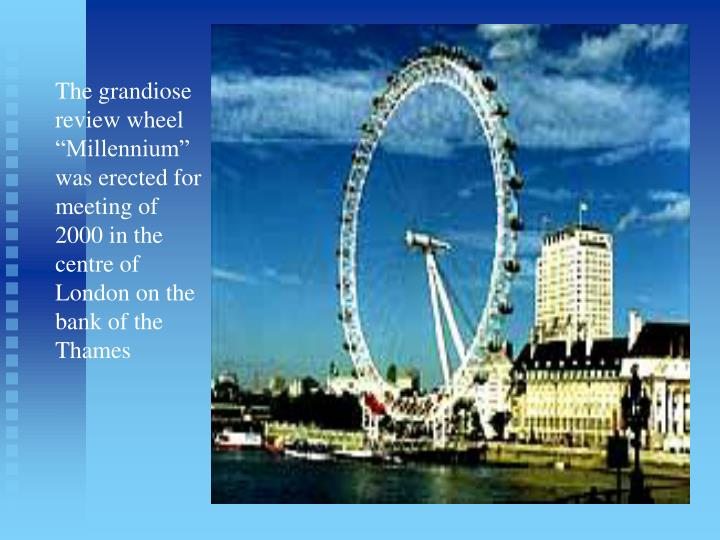 "The grandiose review wheel ""Millennium"" was erected for meeting of 2000 in the centre of London on the bank of the Thames"