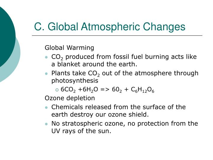 C. Global Atmospheric Changes