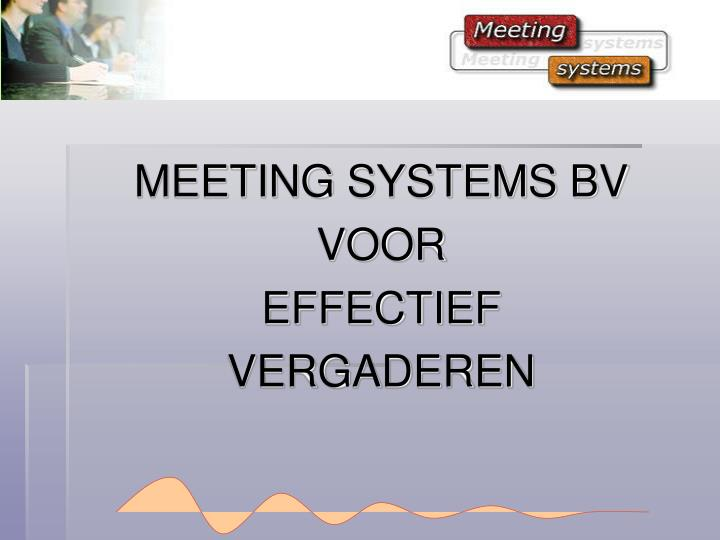 MEETING SYSTEMS BV