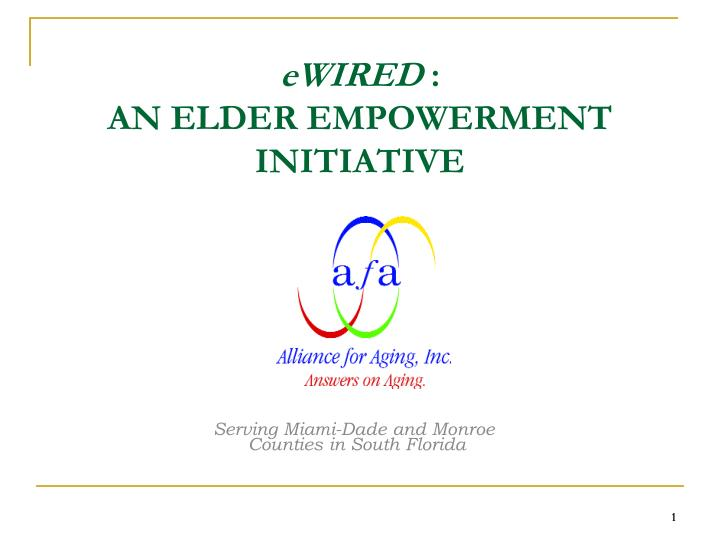 Ewired an elder empowerment initiative