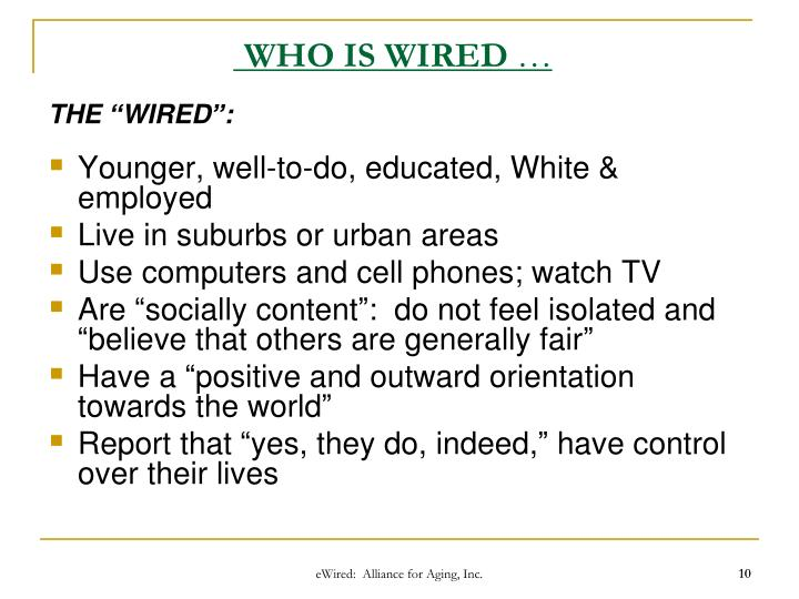 WHO IS WIRED