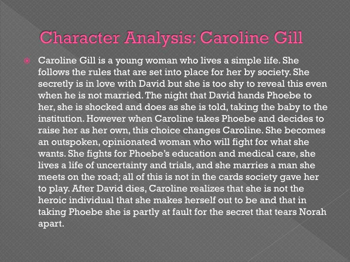 Character Analysis: Caroline Gill