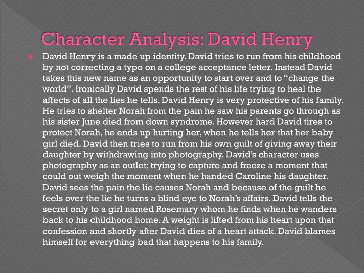 Character Analysis: David Henry