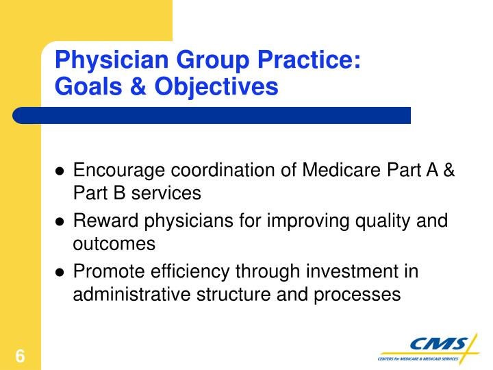 Physician Group Practice:
