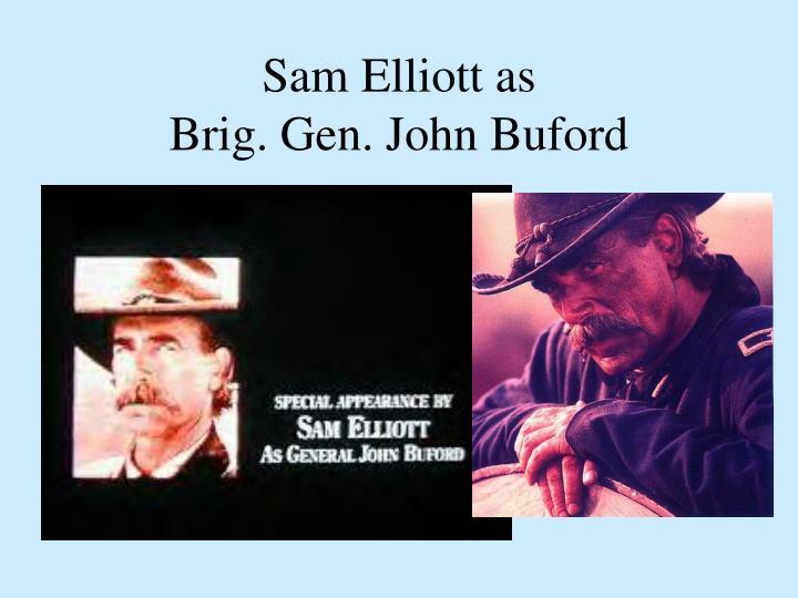 Sam Elliott as
