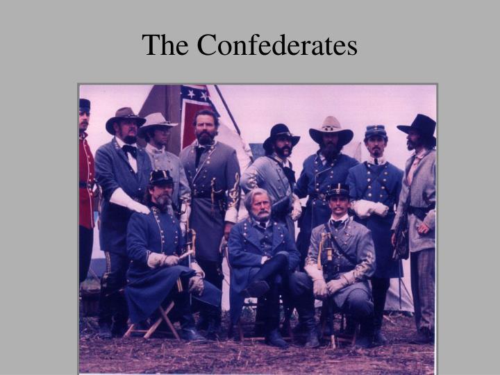 The Confederates
