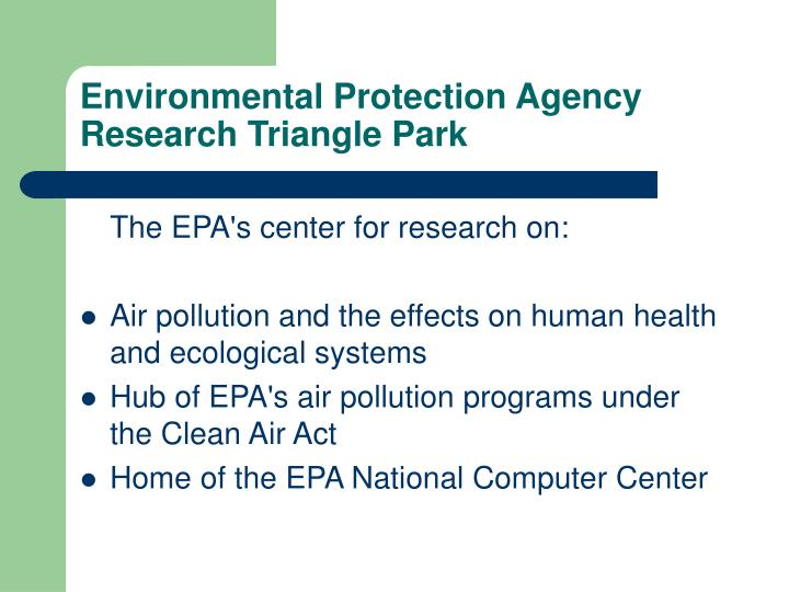 Environmental Protection Agency Research Triangle Park