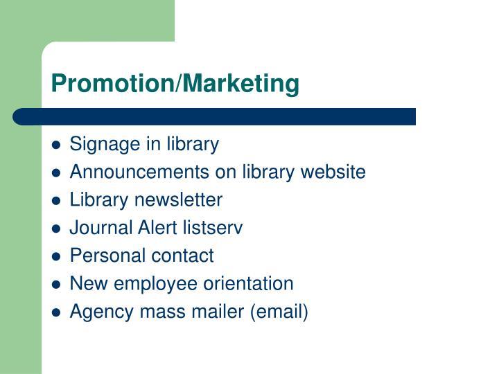 Promotion/Marketing