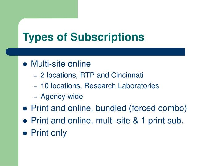 Types of Subscriptions