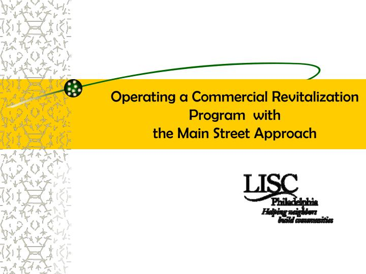 Operating a Commercial Revitalization  Program  with