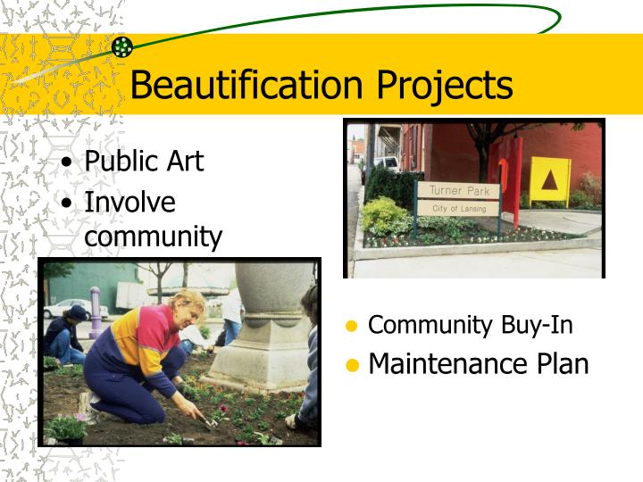 Beautification Projects
