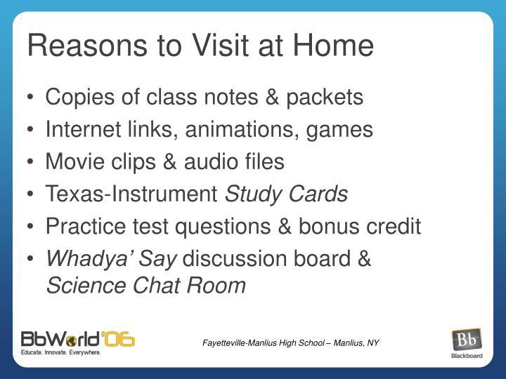 Reasons to Visit at Home