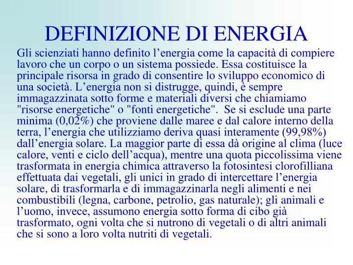 DEFINIZIONE DI ENERGIA