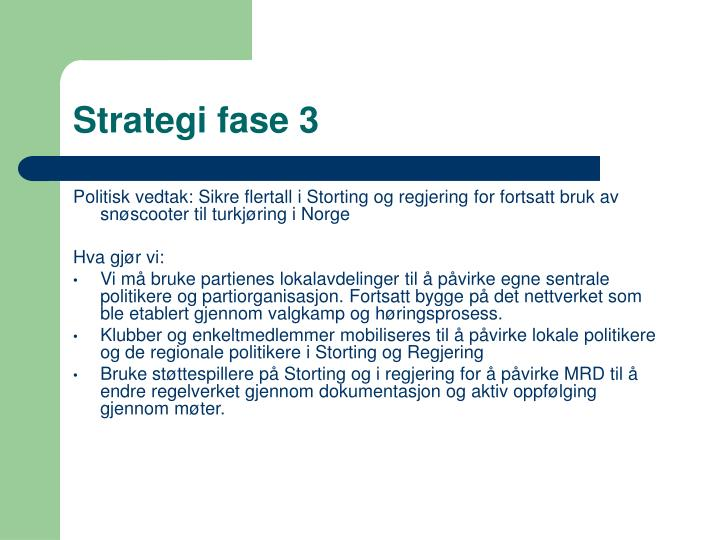 Strategi fase 3