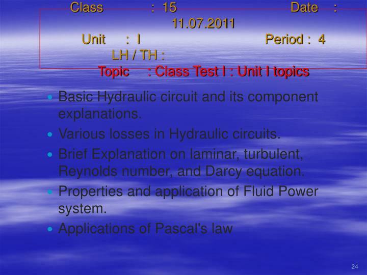 Class   :  15Date    :  11.07.2011