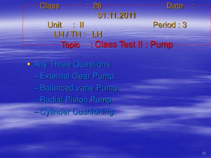 Class   :  26Date    :  01.11.2011