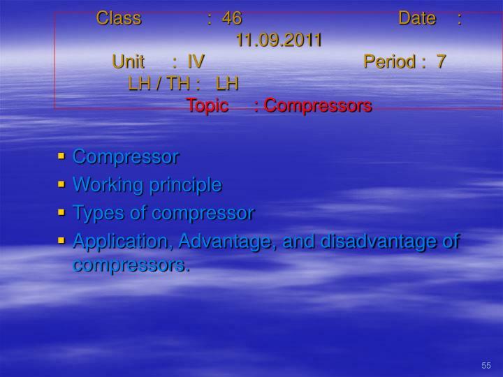 Class   :  46Date    :  11.09.2011