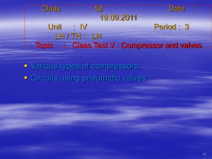 Class   :  52Date    :  19.09.2011
