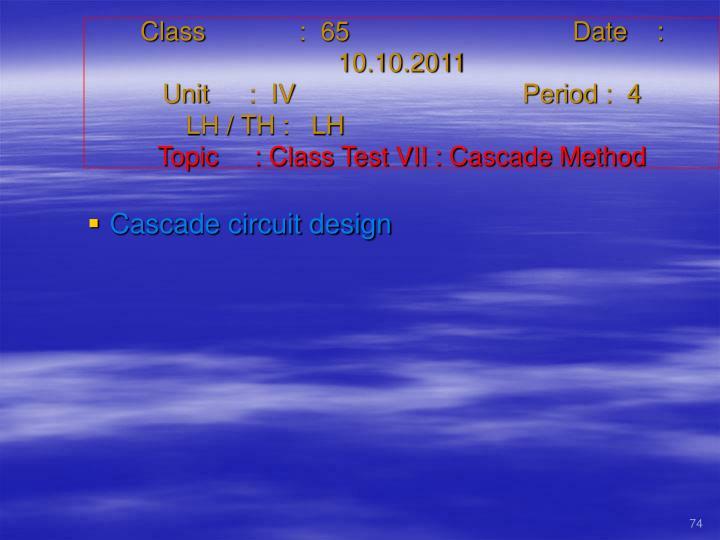 Class   :  65Date    :  10.10.2011
