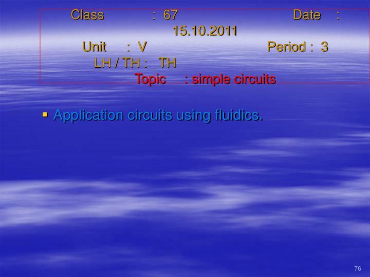 Class   :  67Date    :  15.10.2011