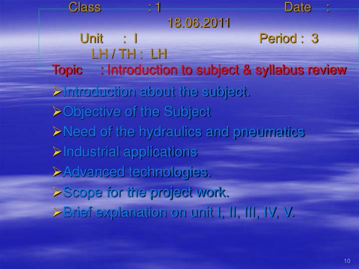 Class   : 1 Date    :  18.06.2011